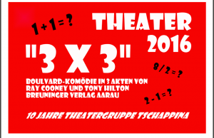 Flyer Theaterkomödie 3x3. (Bild: Theatergruppe Tschappina)